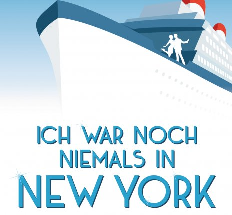 Ich war noch niemals in New York © Stage Entertainment